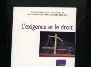 Il y a une année nous quittait le professeur Mohand Issad  L'hommage des hommes de loi dans Mohand Issad Lexigence-et-le-droit-300x224